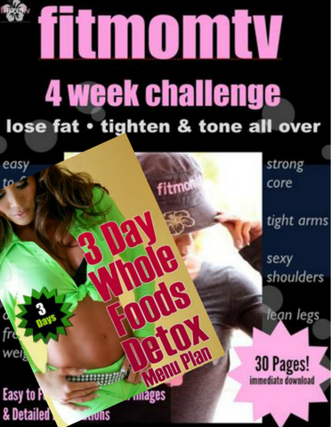 Bundle: Fit Mom TV 4 Week Challenge & 3 Day Detox Plan (download) - Kiana Fitness Shop - 1