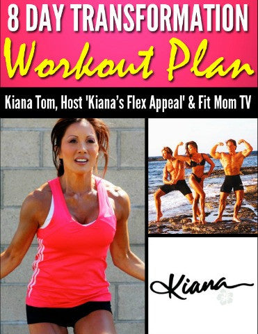8 DAY TRANSFORMATION PLAN - Kiana Fitness Shop