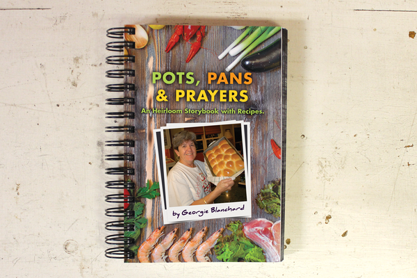 Pots, Pans & Prayers (An Heirloom Story Book with Recipes)