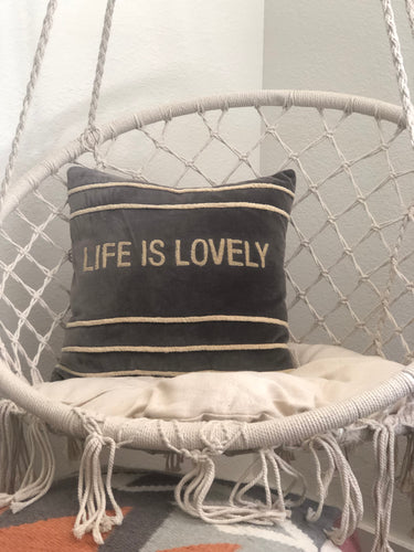 Life Is Lovely Pillow