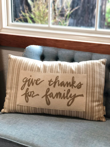 Give Thanks For Family Pillow