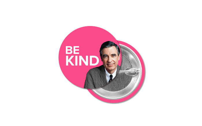 "Mister Rogers Be Kind 1.25"" Button - Pack of 48"