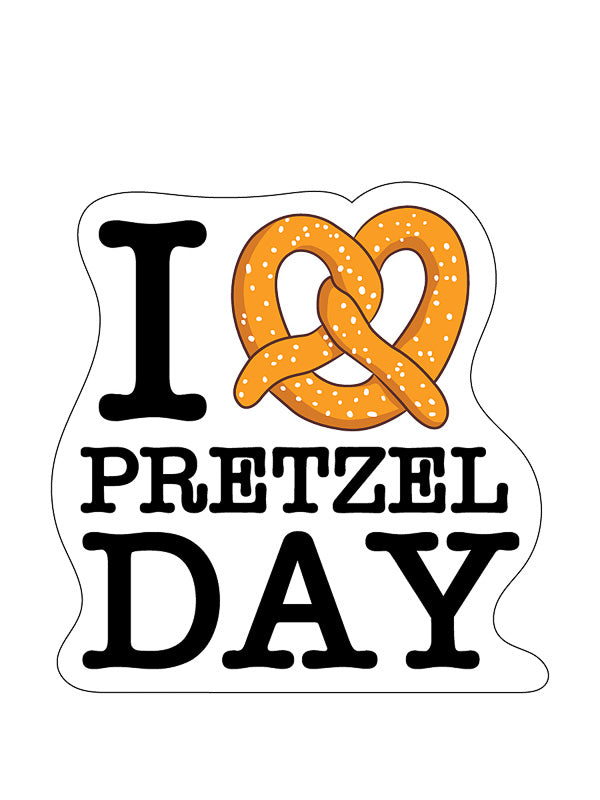 I Love Pretzel Day Kiss-Cut Sticker - Pack of 6