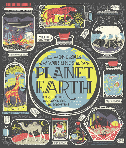 The Wonderous Workings of Planet Earth