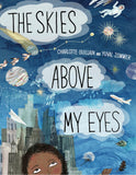 The Skies Above our Eyes