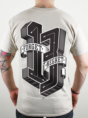 Forget Regret Sand Flaming13 T-shirt