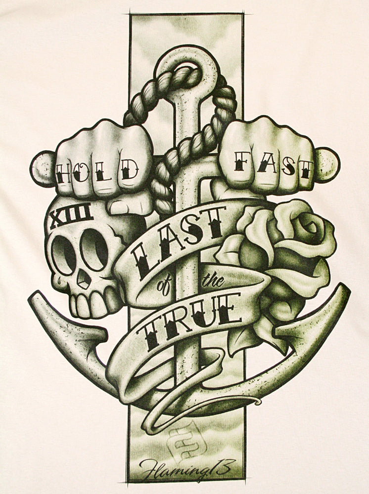 Hold Fast - Last of the True Flaming13 T-shirt