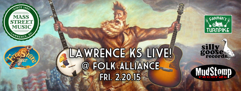 Lawrence KS Live at Folk Alliance Music Fair 2015