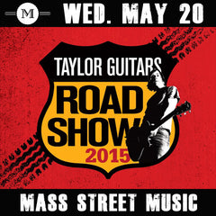 Taylor Guitars Road Show Lawrence Kansas May 20 at mass street music
