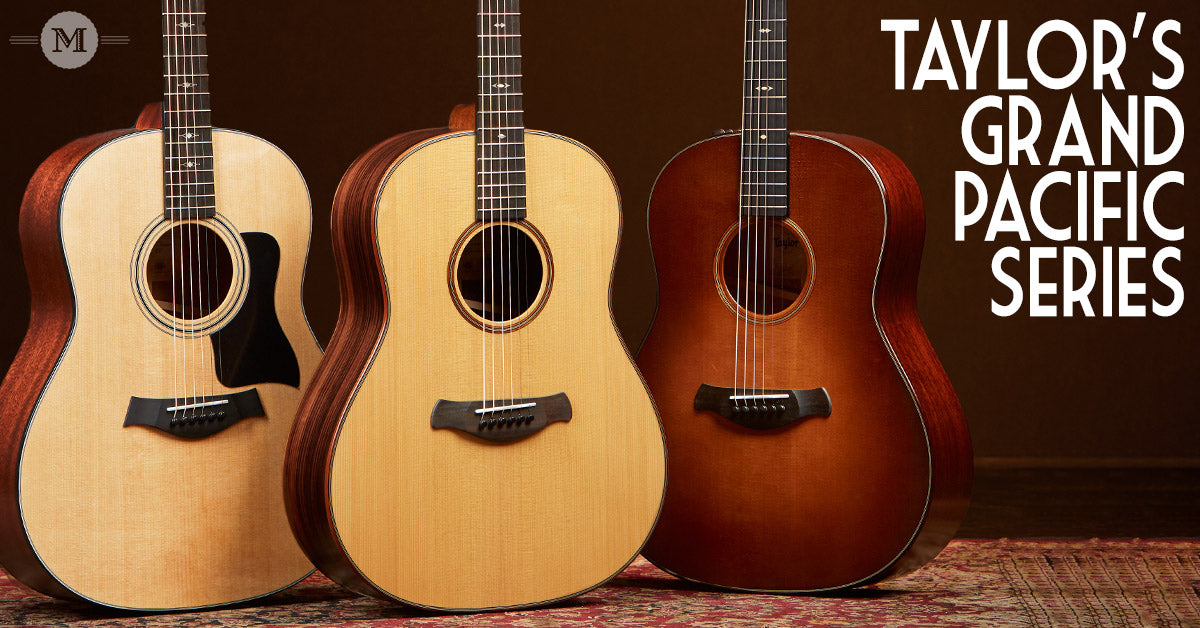 Preorder Taylor's Grand Pacific Series Dreadnought Guitars - 317e - 517 Builders 717 Builders