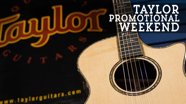 Taylor Promotional Weekend