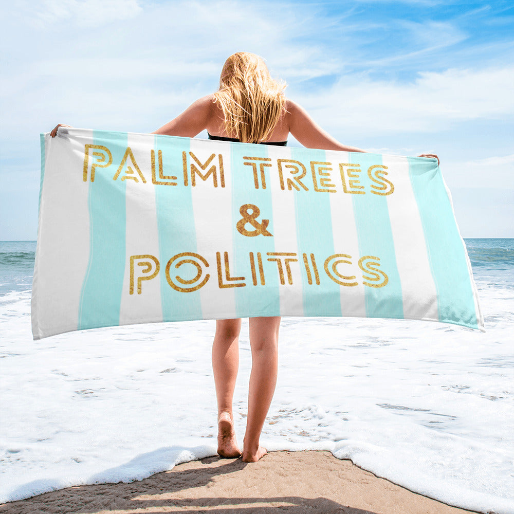 Palm Trees and Politics Beach Towel