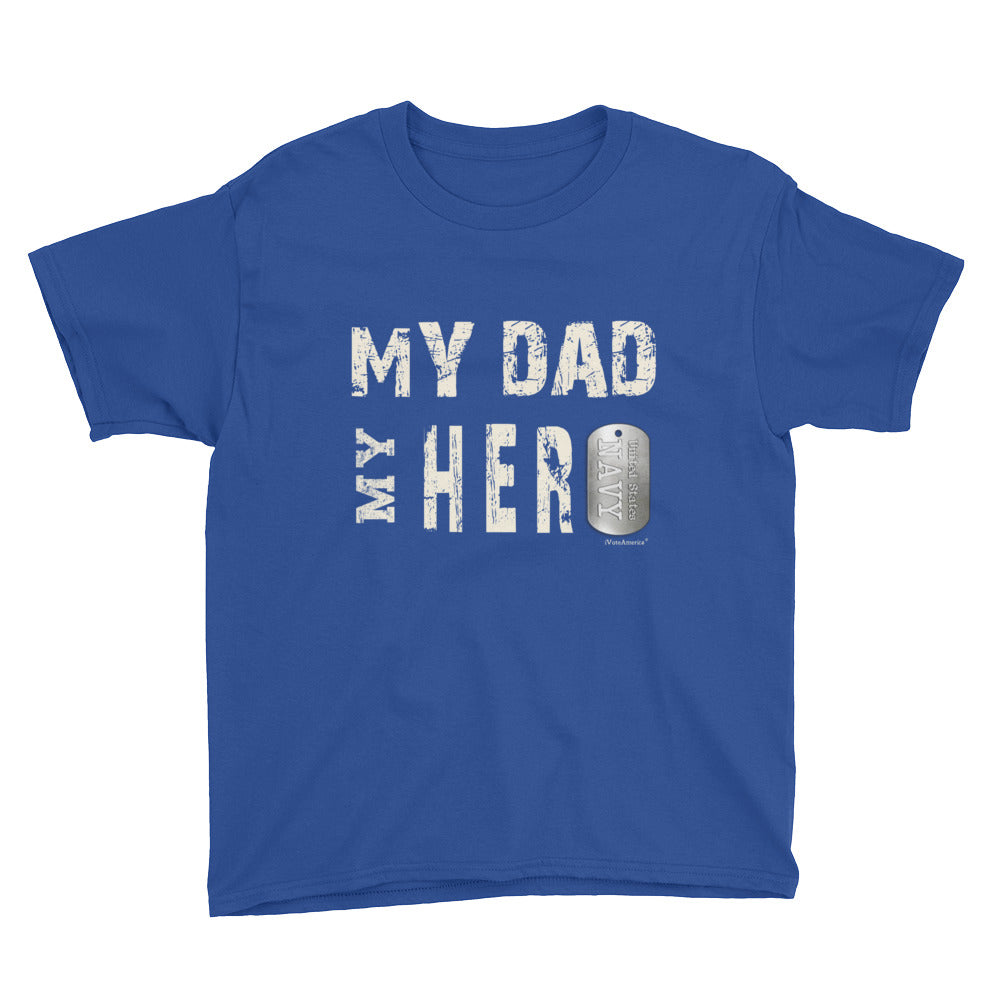 Navy, My Dad My Hero Youth Short Sleeve T-Shirt