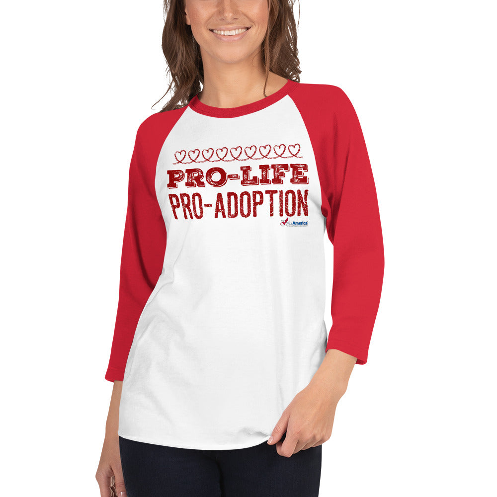 Pro-Life Pro-Adoption 3/4 sleeve raglan shirt