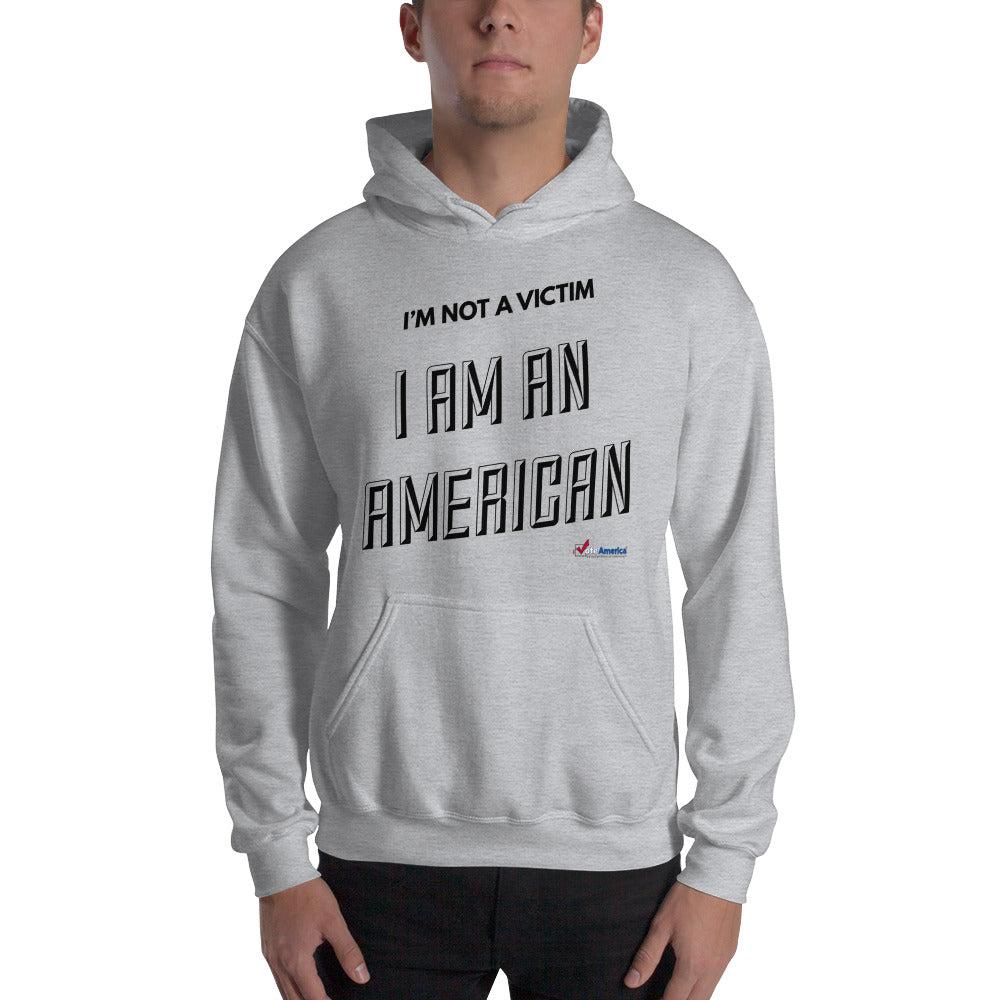 I'm Not A Victim Hooded Sweatshirt