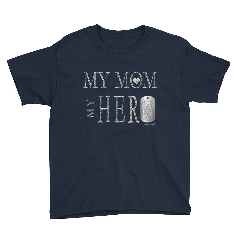Army, My Mom My Hero Youth Short Sleeve T-Shirt