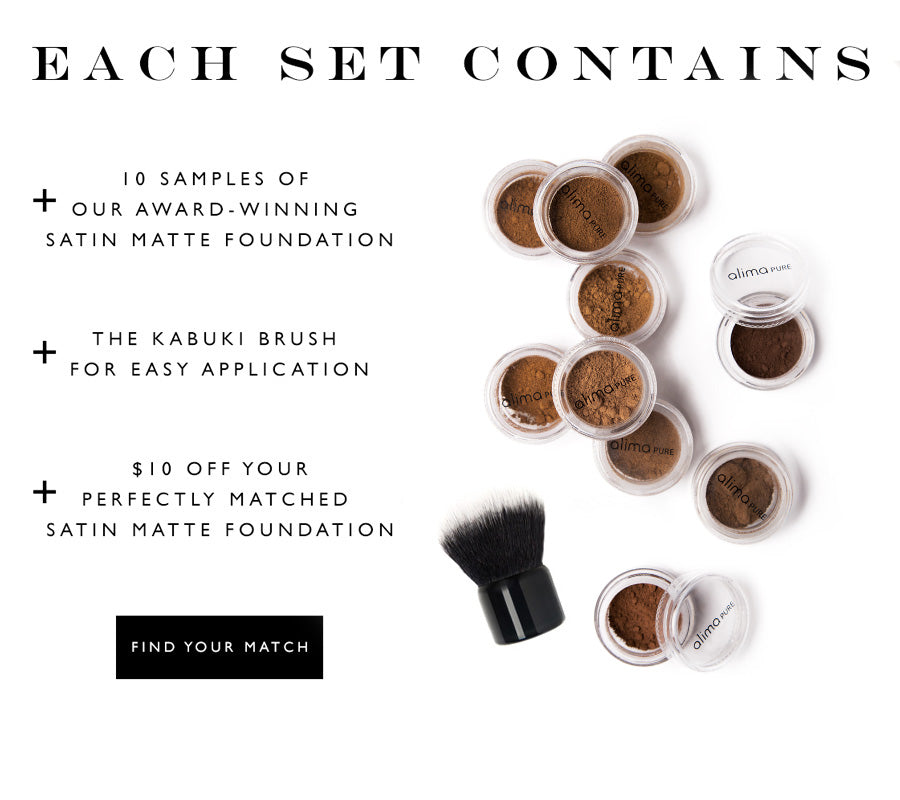 Each set contains: 10 samples of our award-winning satin matte foundation, The Kabuki Brush for easy application, $10 off your perfectly matched Satin Matte Foundation