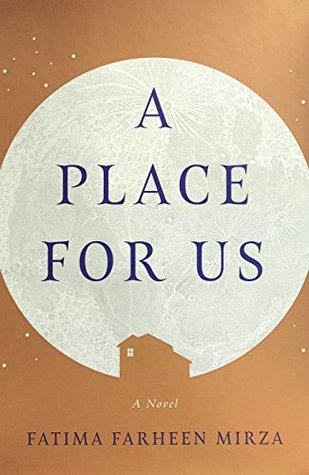 A Place For Us by Fatima Fahreen Mirza