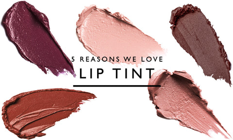5 Reasons We Love Lip Tint