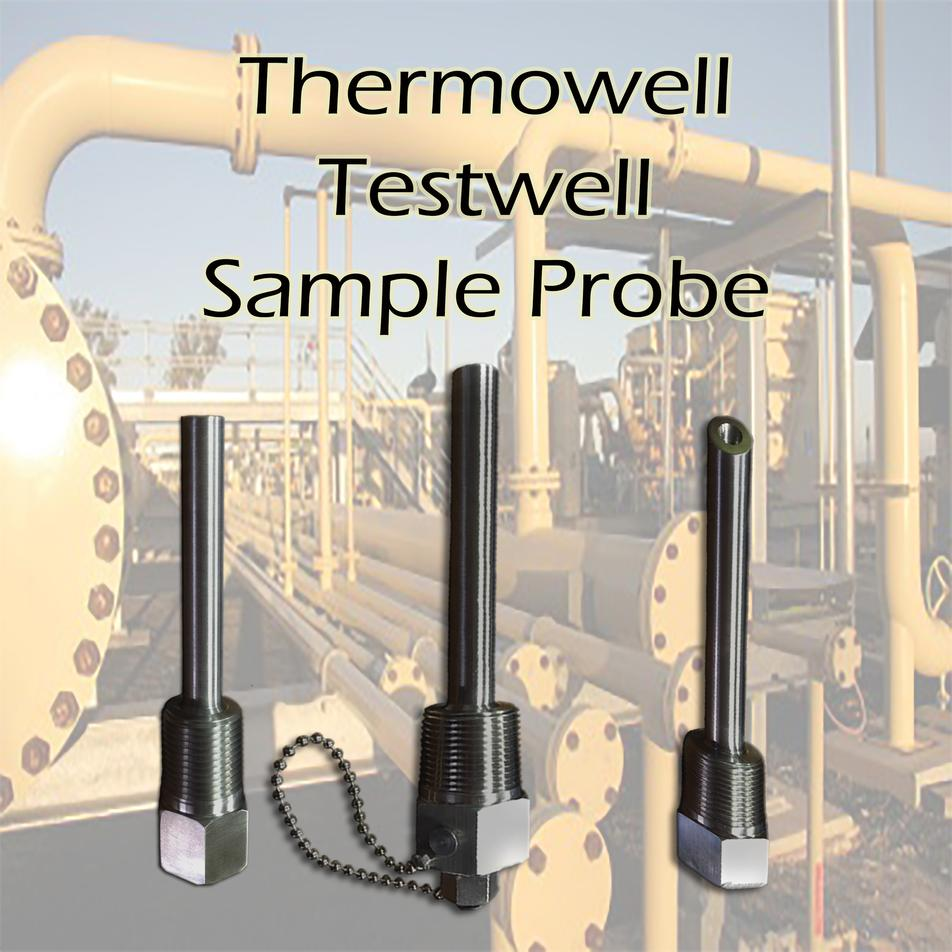Thermowell, Sample Probe, Testwell