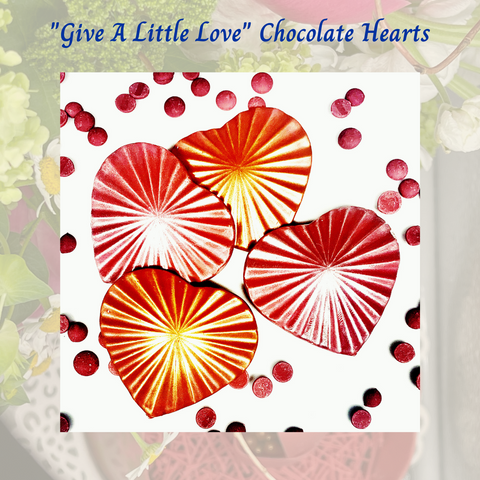 """Give A Little Love"" Chocolate Heart for Mother's Day"