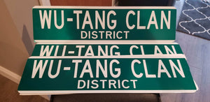 WU-TANG CLAN STREET SIGN