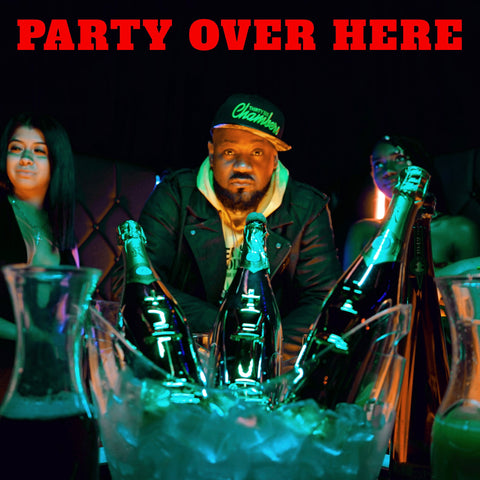 Party Over Here - Single