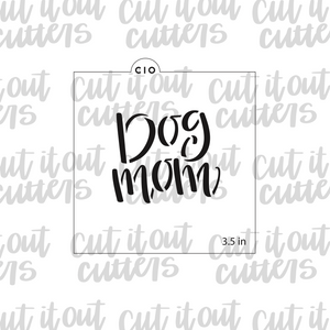 Dog Mom Cookie Stencil
