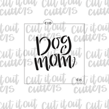 Load image into Gallery viewer, Dog Mom Cookie Stencil