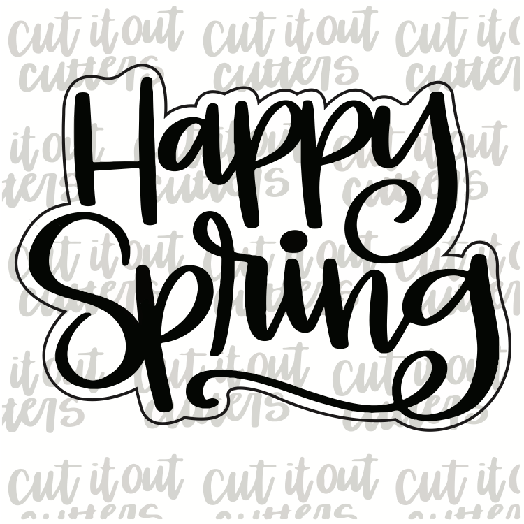 Happy Spring Cookie Cutter
