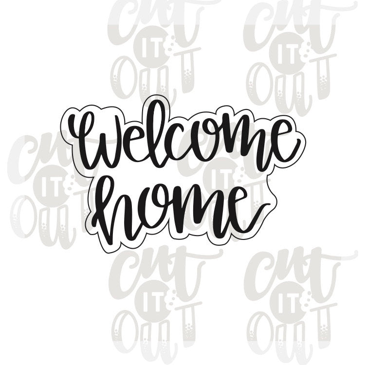 Welcome Home Cookie Cutter