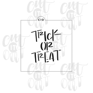 Trick or Treat (Print) Cookie Stencil