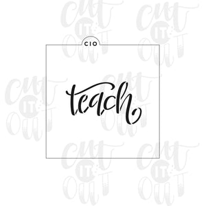 Teach Cookie Stencil