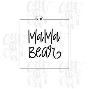 Mama Bear Cookie Stencil
