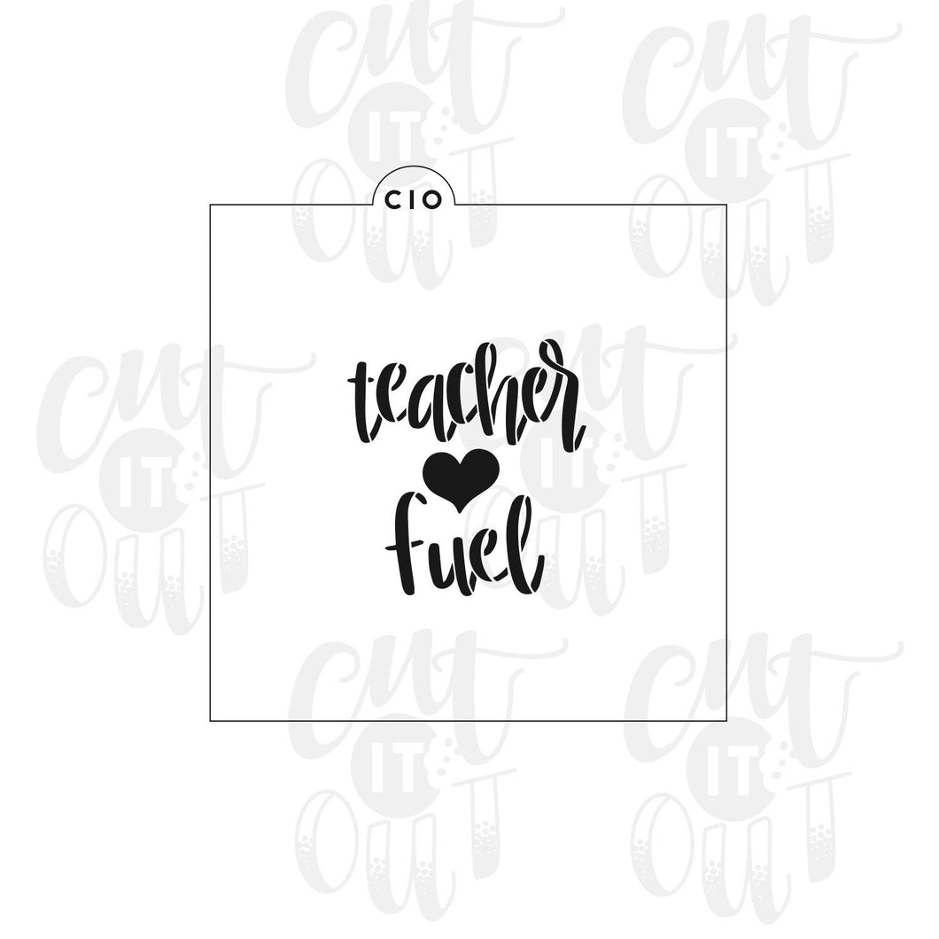 Teacher Fuel Cookie Stencil