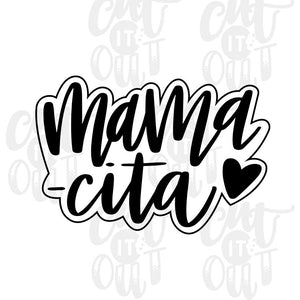 Mamacita Cookie Cutter