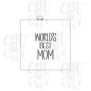 World's Best Mom Cookie Stencil