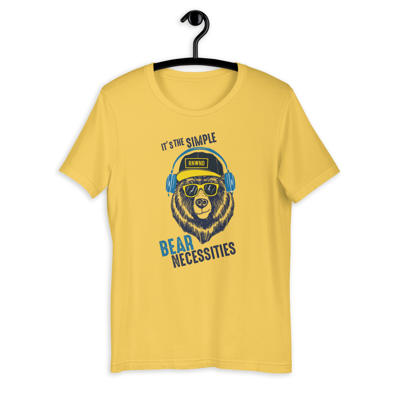 It's The Simple Bear Necessities Unisex T-Shirt