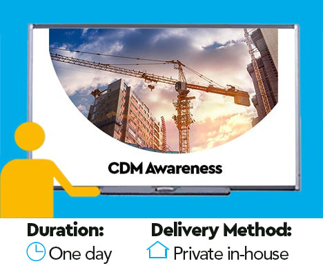 Construction Design Management (CDM) Awareness Training