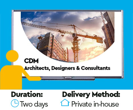 Construction Design Management (CDM) for Architects, Designers and Consultants