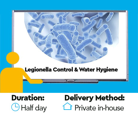 Legionella Control and Water Hygiene Awareness Training