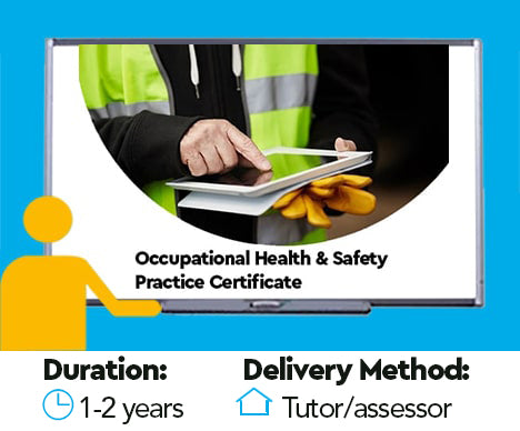Level 3 NVQ Certificate in Occupational Health and Safety Practice