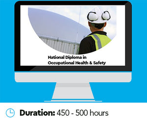 National Diploma in Occupational Health and Safety Online Training