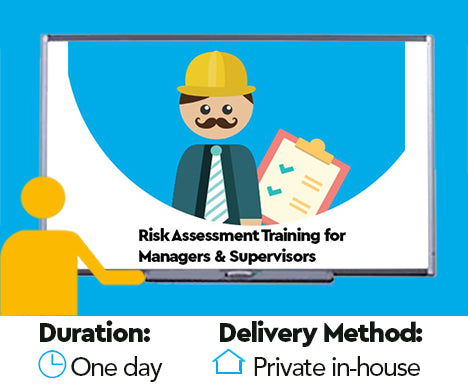 Risk Assessment Training for Managers and Supervisors
