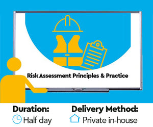 Risk Assessment - Principles and Practice Training Course