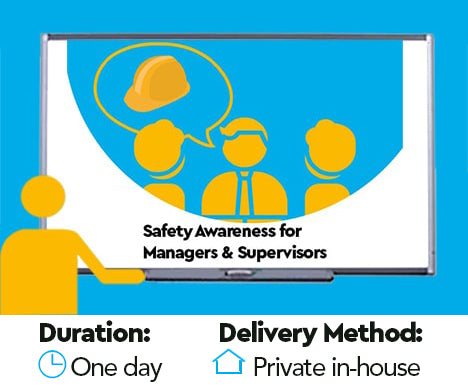 Safety Awareness Training for Managers and Supervisors
