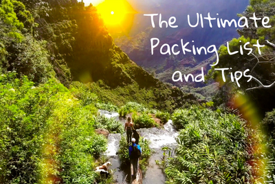 The Ultimate Packing List and Tips