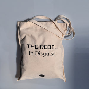 The Rebel In Disguise Eco Bag