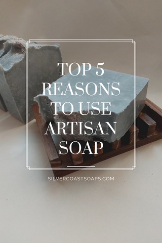 Top 5 Reasons to use Artisan Soap