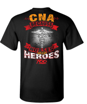 CNA Nurses Need Heroes Too Short Sleeve T-Shirt - Black